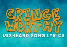 FUN-Cringe-Worthy-Misheard-Song-Lyrics_
